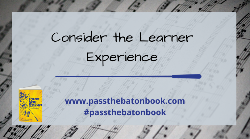 Consider the Learner Experience