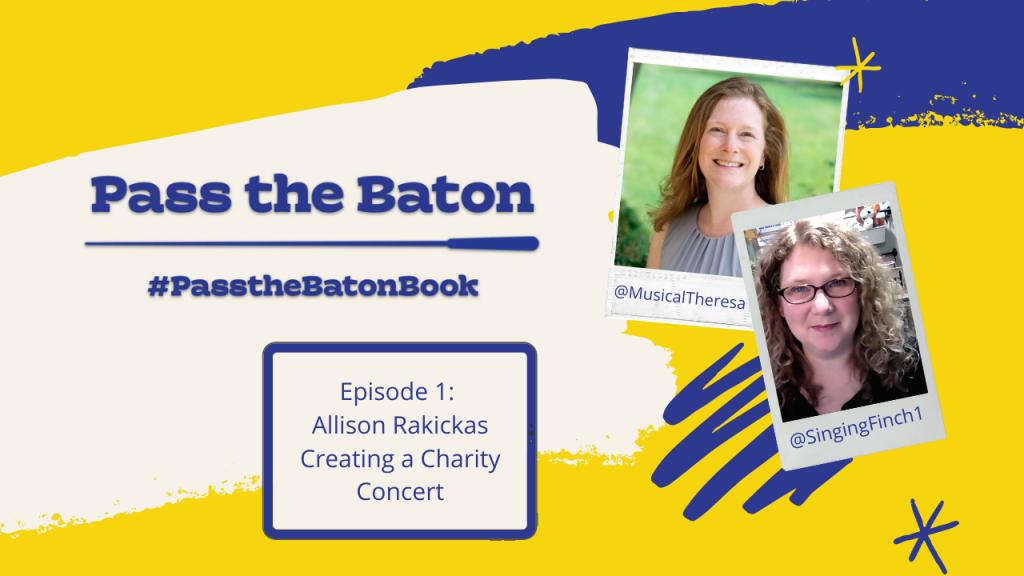 Episode 1: Allison Rakickas, Creating a Charity Concert