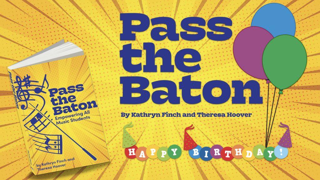 Happy Birthday, Pass the Baton!